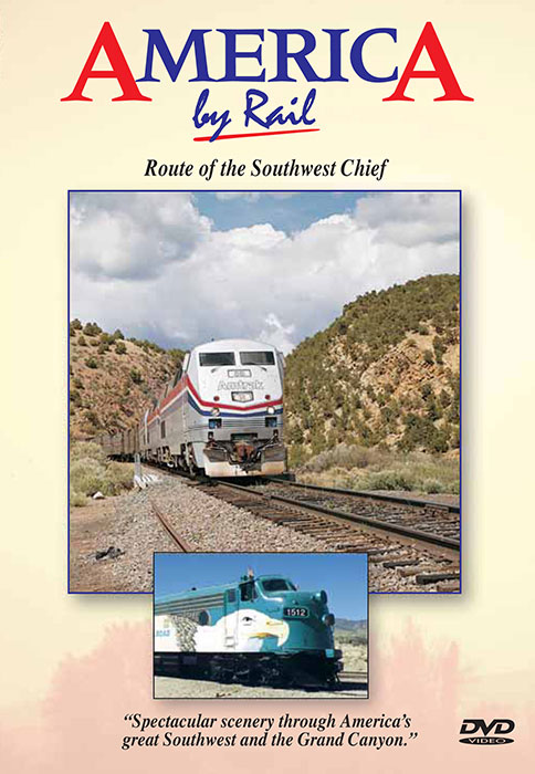 America by Rail - Route of the Southwest Chief Greg Scholl Video Productions ABRSWC 616964000408