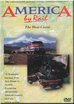 America by Rail - The West Coast Greg Scholl Video Productions ABRWEST 616964000200