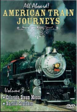 American Train Journeys Vol 1 Colorado Steam Mecca - Norfolk Southern DVD Train Video Allegro 500041 723721092467