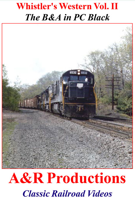 Whistlers Western II - Penn Central Black - A & R Productions Train Video A&R Productions BA-2