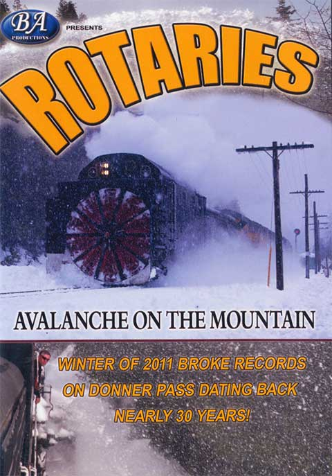 Rotaries - Avalanche on the Mountain DVD Train Video BA Productions BA-ROTARYDVD