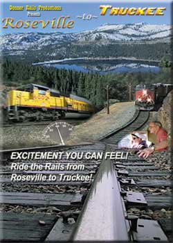 Roseville to Truckee DVD Train Video BA Productions DR-RSETK1
