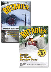 Rotaries 1 Avalanche on the Mountain & Rotaries 2 Battle to Open Donner Pass DVD BA Productions DRAVD-SET
