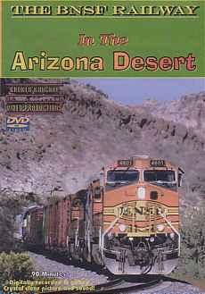 BNSF Railway in the Arizona Desert DVD Broken Knuckle Video Productions BKAZDES-DVD