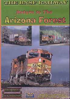BNSF Railway - Return to the Arizona Forest 2 disc DVD Broken Knuckle Video Productions BKRTAF-DVD