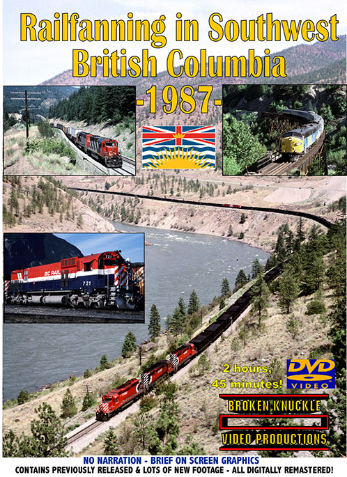Railfanning in British Columbia 1987 DVD Train Video Broken Knuckle Video Productions BRCOL