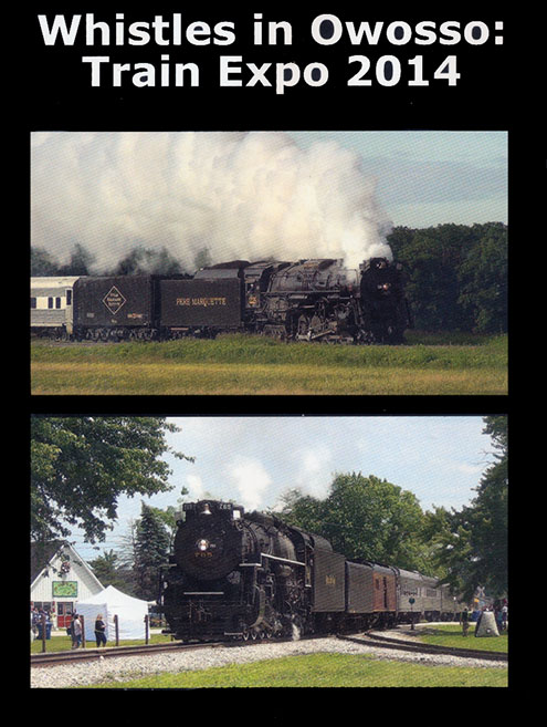 Whistles in Owosso - Train Expo 2014 DVD Big Jim Video BJ-WIOD
