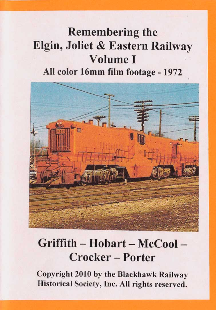 Remembering the EJ&E Ry Volume 1 DVD *Silent* Blackhawk Railway Historical Society EJE1