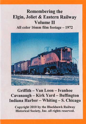 Remembering the EJ&E Ry Volume 2 DVD *Silent* Blackhawk Railway Historical Society EJE2
