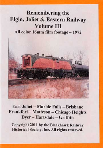 Remembering the EJ&E Ry Volume 3 DVD *Silent* Train Video Blackhawk Railway Historical Society EJE3