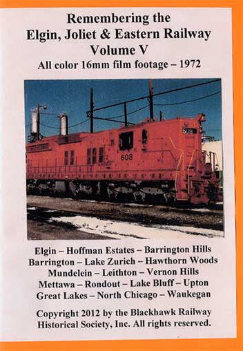 Remembering the EJ&E Ry Volume 5 DVD *Silent* Blackhawk Railway Historical Society EJE5