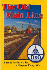 Old Main Line Part 2 Frederick Jct to Harpers Ferry WV DVD