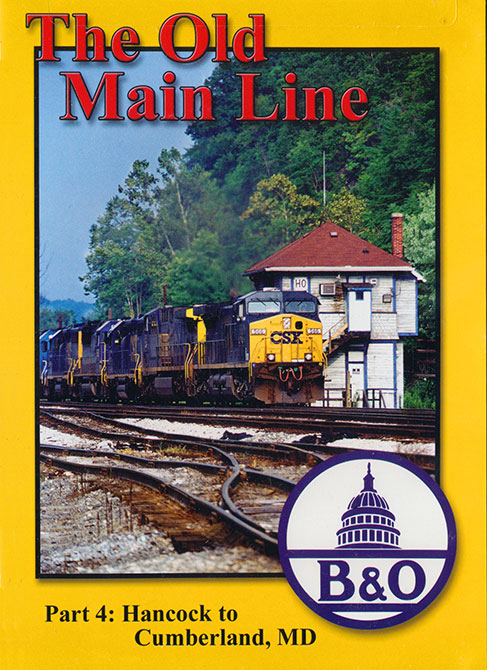 Old Main Line Part 4 Hancock to Cumberland MD DVD Blue Ridge Productions BR792 764685035091