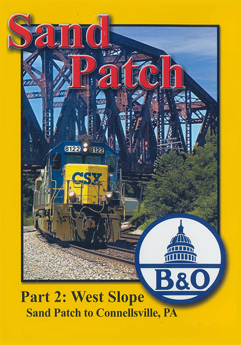Sand Patch Part 2 West Slope Sand Patch to Connellsville DVD Train Video Blue Ridge Productions BR795 822170010999