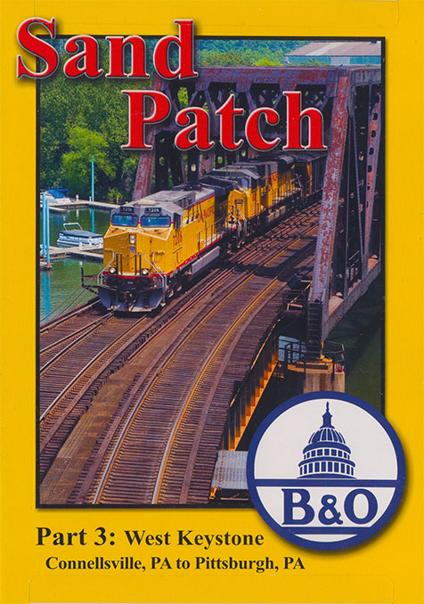 Sand Patch Part 3 West Keystone Connellsville PA to Pittsburg PA DVD Blue Ridge Productions BR796 822170011095
