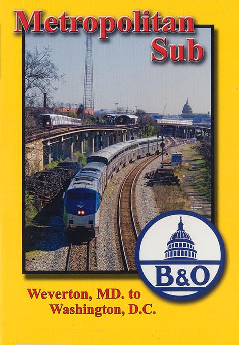 Metropolitan Sub Weverton MD to Washington DC DVD Blue Ridge Productions BR798 822170010593