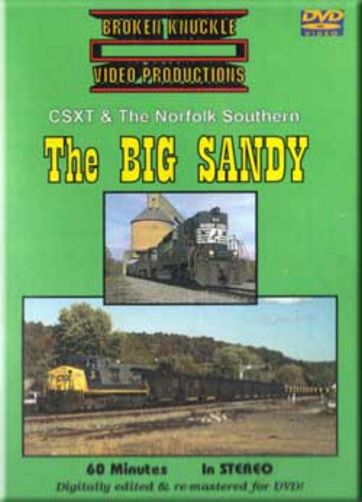 CSXT and the Norfolk Southern - The Big Sandy DVD Broken Knuckle Video Productions BKBS-DVD