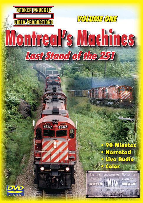 Montreals Machines Last Stand of the 251 Vol 1 DVD Video Train Video Broken Knuckle Video Productions BKMM-1