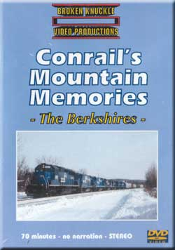 Conrails Mountain Memories The Berkshires DVD Broken Knuckle Video Productions BKMMB-DVD
