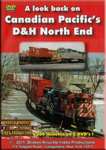 Canadian Pacifics D&H North End 2 DVD Set Train Video Broken Knuckle Video Productions DHNORTH
