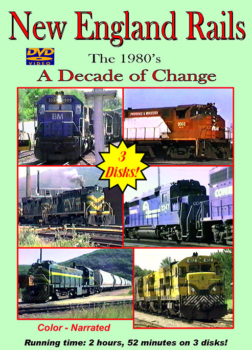 New England Rails The 1980s A Decade of Change 3-DVD Set Train Video Broken Knuckle Video Productions NER80-1