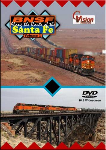 BNSF Along the Route of the Santa Fe Vol 1 DVD C Vision Productions BSF1DVD
