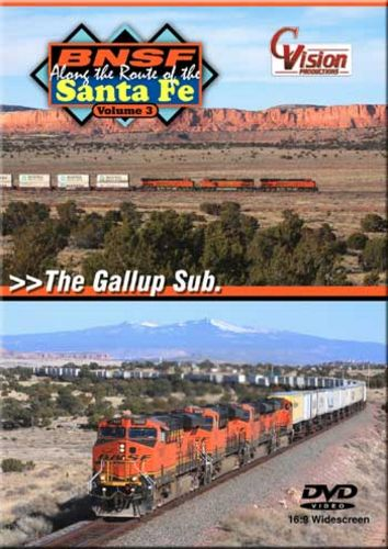 BNSF Along the Route of the Santa Fe Vol 3 The Gallup Sub DVD Train Video C Vision Productions BSF3DVD