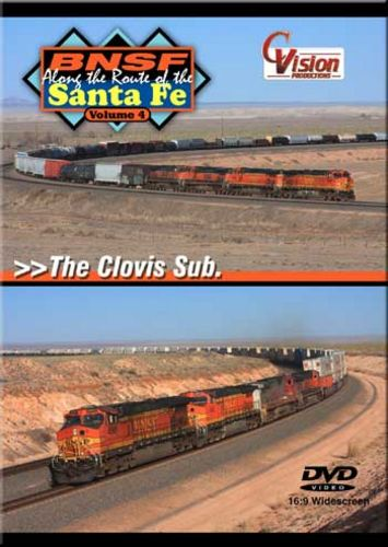 BNSF Along the Route of the Santa Fe Vol 4 The Clovis Sub DVD Train Video C Vision Productions BSF4DVD