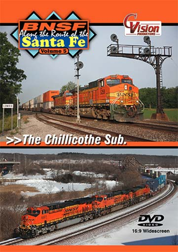 BNSF Along the Route of the Santa Fe Volume 5 The Chillicothe Sub DVD C Vision Productions BSF5DVD
