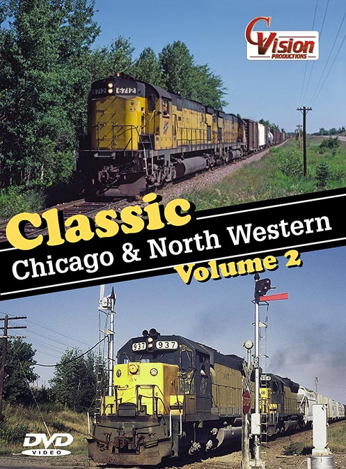 Classic Chicago and North Western Vol 2 DVD Train Video C Vision Productions CNW2
