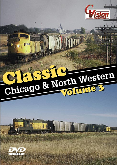 Classic Chicago and North Western Vol 3 DVD Train Video C Vision Productions CNW3
