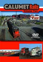 Calumet Rails Volume 2 DVD