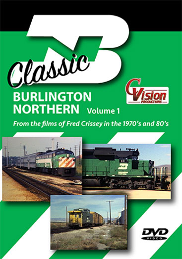 Classic Burlington Northern Volume 1 DVD Train Video C Vision Productions BN1DVD