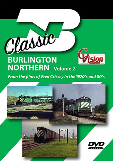 Classic Burlington Northern Volume 2 DVD C Vision Productions BN2DVD