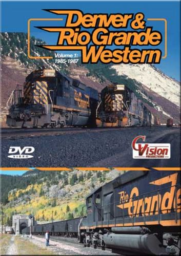 Denver & Rio Grande Western Volume 1 1985-1987 DVD Train Video C Vision Productions DRGW1