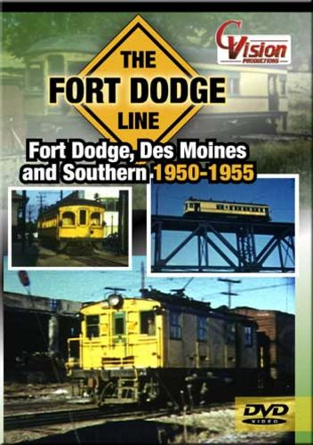 Fort Dodge Line - Fort Dodge Des Moines and Southern 1950-1955 DVD Train Video C Vision Productions FDDVD