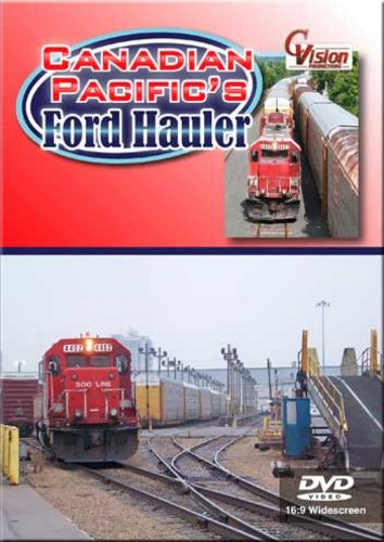 Canadian Pacifics Ford Hauler DVD Train Video C Vision Productions FORDDVD