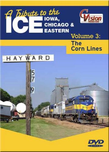 A Tribute to the ICE Vol 3 Iowa Chicago & Eastern The Corn Lines DV Train Video C Vision Productions ICE3DVD