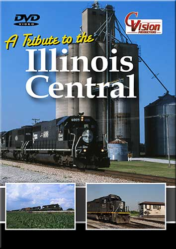 A Tribute to the Illinois Central DVD C Vision Productions ICTRIB