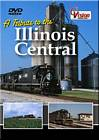 A Tribute to the Illinois Central DVD