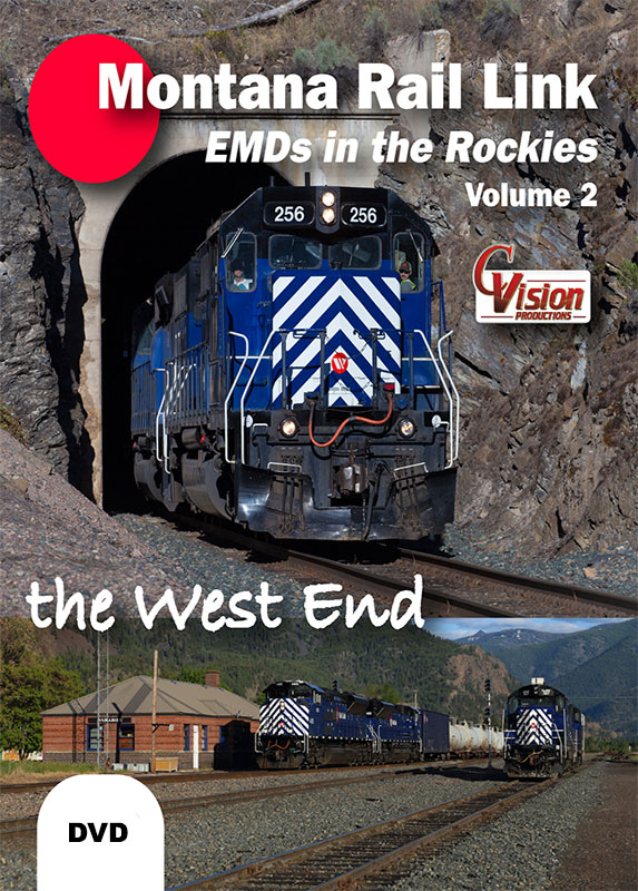 Montana Rail Link EMDs in the Rockies Volume 2 The West End DVD Train Video C Vision Productions MRL2DVD
