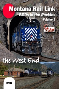 Montana Rail Link EMDs in the Rockies Volume 2 The West End DVD