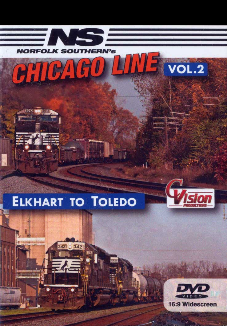 Norfolk Southerns Chicago Line Vol 2 Elkhart to Toldeo DVD Train Video C Vision Productions NSC2DVD
