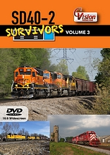 SD40-2 Survivors DVD Volume 3