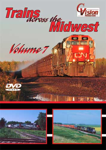 Trains Across the Midwest Volume 7 DVD C Vision Productions TAM7DVD
