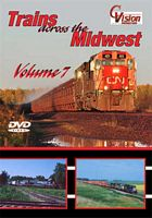 Trains Across the Midwest Volume 7 DVD