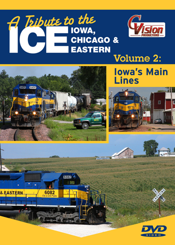 A Tribute to the ICE Iowa Chicago & Eastern DVD Vol 2 Train Video C Vision Productions TIC2DVD