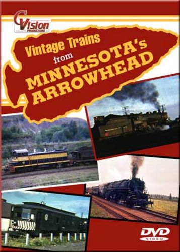 Vintage Trains from Minnesotas Arrowhead DVD C Vision Productions VTMADVD