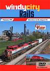 Windy City Rails Volume 9 Downtown to the Airport 2 DVD