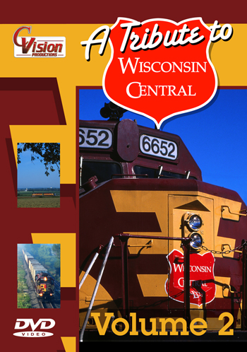 A Tribute to Wisconsin Central Vol 2 DVD C Vision Productions WIS2